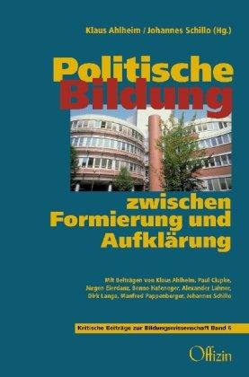 Politische Bildung zwischen Formierung und Anpassung