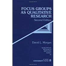 By David L. Morgan - Focus Groups As Qualitative Research: 2nd (second) Edition