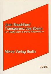 Transparenz des Bösen: EinEssayüberextremePhänomene (Internationaler Merve Diskurs)
