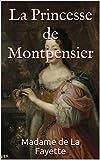 La Princesse de Montpensier - Format Kindle - 1,00 €