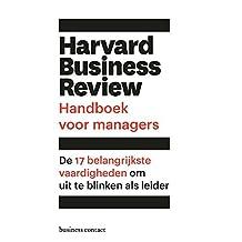 Harvard Business Review handboek voor managers: De 17 belangrijkste vaardigheden om uit te blinken als leider