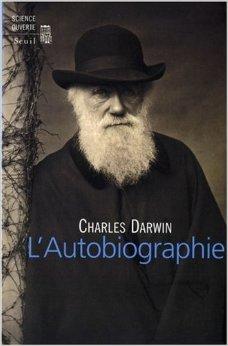 L'autobiographie de Charles Darwin,Nora Barlow (Préface),Jean-Michel Goux (Traduction) ( 4 septembre 2008 )