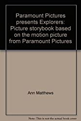 Paramount Pictures presents Explorers: Picture storybook based on the motion picture from Paramount Pictures