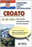 Image de Croato. Dizionario e guida alla conversazione