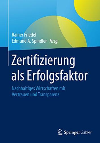 Zertifizierung als Erfolgsfaktor: Nachhaltiges Wirtschaften by ...