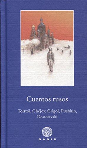 Cuentos rusos (PBG Pequeña Biblioteca Gadir) por Enrique Moya Carrión