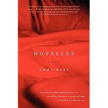Hotelles: A Novel by Emma Mars (2014-04-08)