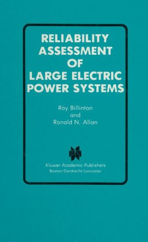 Reliability Assessment of Large Electric Power Systems (Power Electronics and Power Systems)