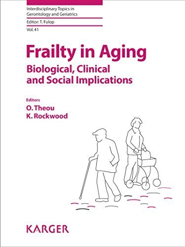 Frailty in Aging: Biological, Clinical and Social Implications (Interdisciplinary Topics in Gerontology and Geriatrics, Vol. 41) (2015-07-22)