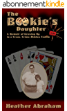 The Bookie's Daughter (English Edition)