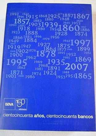 cientocincuenta-aos-cientocincuenta-bancos-1857-2007