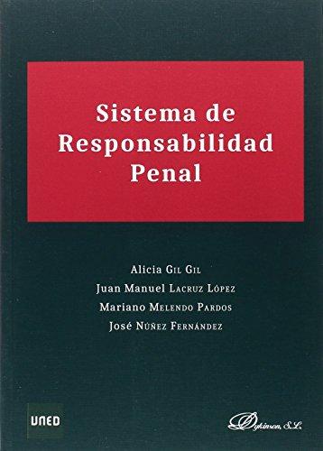 Sistema de responsabilidad penal por Alicia Gil Gil
