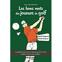 Les bons mots des joueurs de golf