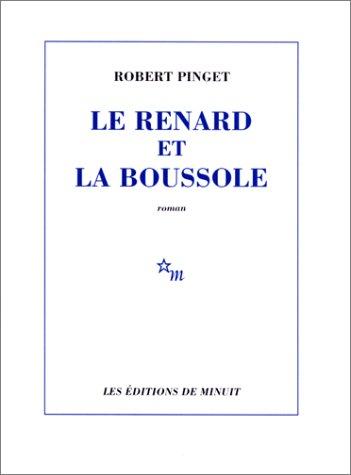 Le Renard et la Boussole par Robert Pinget
