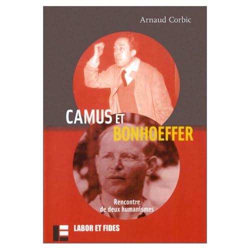 Camus et Bonhoeffer : Rencontre de deux humanismes