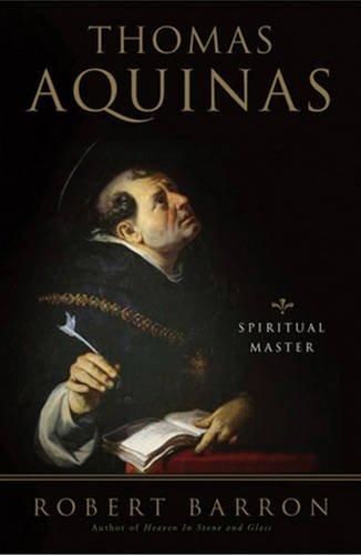 Thomas Aquinas: Spiritual Master (Crossroad Spiritual Legacy Series) por Robert Barron