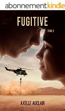 Fugitive - Tome 2
