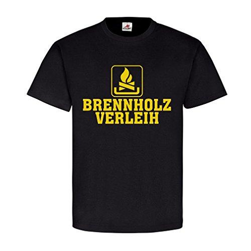 Brennholzverleih Humor Kaminholz Brennstoff heizen Spaß Fun Firma Karneval#22642, Größe:XXL, Farbe:Schwarz (T-shirt-t-shirt Humor)