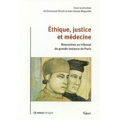 Ethique, justice et médecine : Rencontres au tribunal de grande instance de Paris