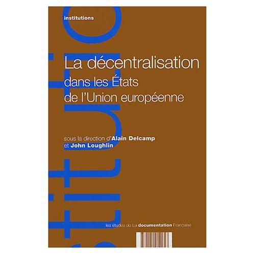 La décentralisation dans les états de l'Union Européenne