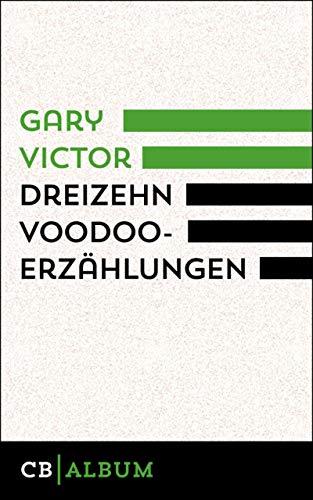 Dreizehn Voodoo-Erzählungen