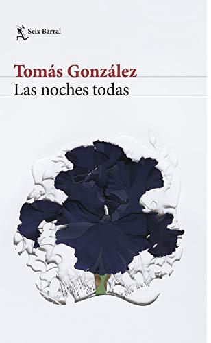 Las noches todas por Tomás González