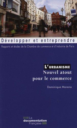 L'urbanisme, nouvel atout pour un commerce comptitif