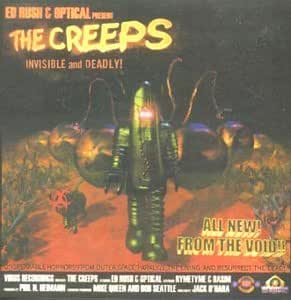 The Creeps: Invisible and Deadly!