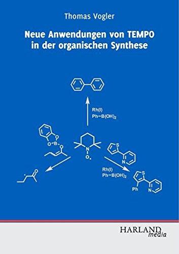 Neue Anwendungen von TEMPO in der organischen Synthese