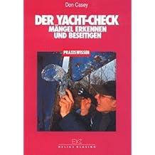 Der Yacht-Check: Mängel erkennen und beseitigen