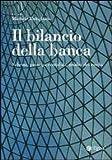 eBook Gratis da Scaricare Il bilancio della banca Schemi principi contabili analisi dei rischi (PDF,EPUB,MOBI) Online Italiano