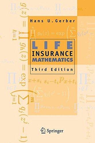 Life Insurance Mathematics by Hans U. Gerber (1997-03-18)
