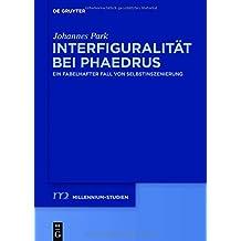 Interfiguralität bei Phaedrus: Ein fabelhafter Fall von Selbstinszenierung (Millennium-Studien / Millennium Studies, Band 66)