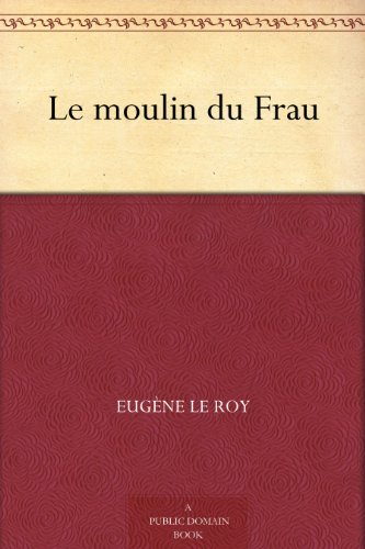 Couverture du livre Le moulin du Frau