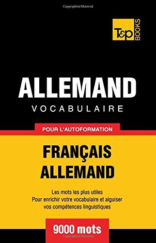 Vocabulaire français-allemand pour l'autoformation. 9000 mots