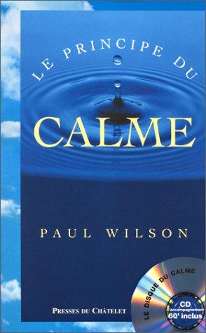 Le principe du calme