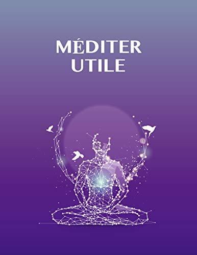 Couverture du livre Méditer Utile