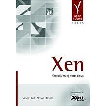 Xen: Virtualisierung unter Linux