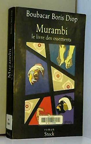 Murambi : le livre des ossements par Boubacar Boris Diop