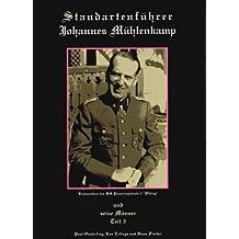 Standartenfuhrer Johannes Muhlenkamp Teil II: Und Seine Manner: 2