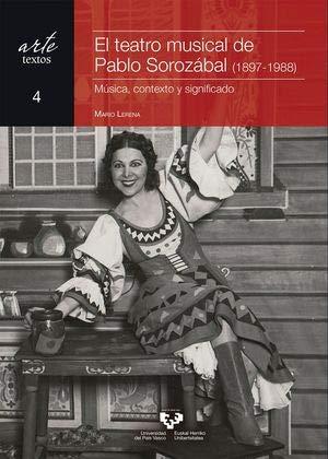 El Teatro Musical de Pablo Sorozábal (1897-1988), Colección Arte, Textos