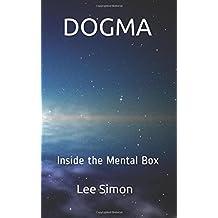 DOGMA: Inside the Mental Box