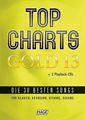 Top Charts Gold 13 (mit 2 CDs): Die 30 besten Songs für Klavier, Keyboard, Gitarre und Gesang.