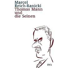Thomas Mann und die Seinen by Marcel Reich-Ranicki (2005-02-28)
