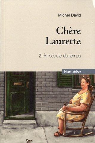 Chère Laurette, Tome 2 : par Michel David