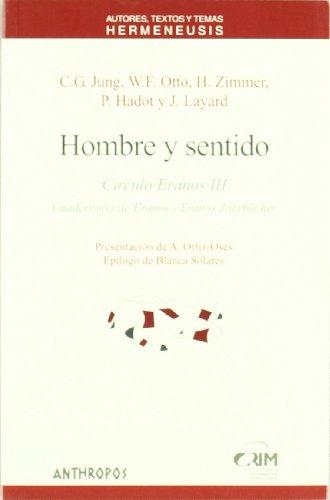Hombre Y Sentido - Círuclo Eranos III