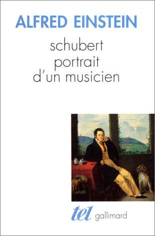 Schubert: Portrait d'un musicien