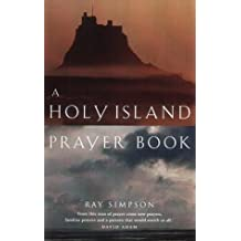 A Holy Island Prayer Book: Prayers and Readings from Lindisfarne