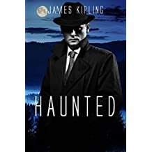 Haunted: A Mystery Thriller (English Edition)