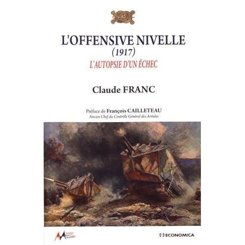 L'offensive Nivelle (1917) : L'autopsie d'un échec